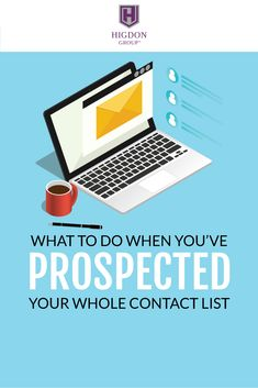 What To Do When You've Prospected Your Whole Contact List in Network Marketing via @rayhigdon