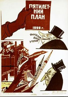 1928: Political poster in support of the Five-Year Plan by Deni Dolgorukov.