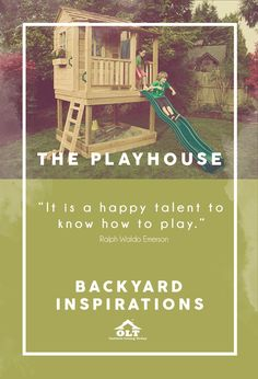 It's so much more than simply an outdoor area for your kids!  A backyard playhouse is more than just a beautiful physical structure in your yard. It's memories that will last a lifetime.