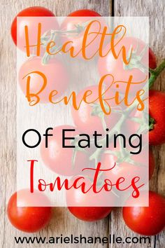Health Benefits Of Tomatoes - Ariel Shanelle Health Benefits Of Tomatoes, Cancer Screening Tests, Health And Wellness, Health Tips, Alcohol Is A Drug, Clean Eating Snacks, Healthy Eating, Healthy Living Tips
