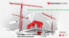 SketchUp Pro 2015   VRay Full Serial Crack For Mac OS X
