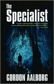 Tasmanian Trillers Book 1: The Specialist by Gordon Aalborg