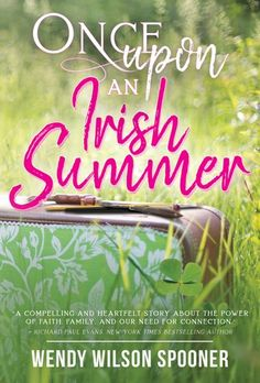 Buy Once Upon an Irish Summer by Wendy Wilson Spooner and Read this Book on Kobo's Free Apps. Discover Kobo's Vast Collection of Ebooks and Audiobooks Today - Over 4 Million Titles! Historical Romance, Historical Fiction, Writing About Family, Noble Books, Old Letters, Super Powers, Audio Books, Books To Read, Irish