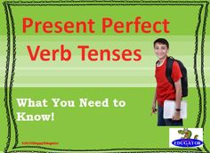 The structure of present perfect tense verbs and present perfect progressive tense verbs.