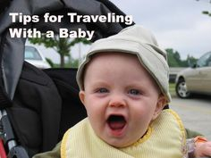 7 Can't-Miss Tips for Traveling With a Baby | Road Trips For Families