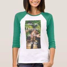 'Follow Your Dreams' Bridge Inspirational T-shirt - tap to personalize and get yours Shirt Style, Dreaming Of You, Your Style, Bridge, Shirt Designs, Inspirational, Dreams, Tees, T Shirt