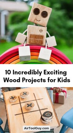 10 Incredibly Exciting Wood Projects for Kids #woodworkingforkids...