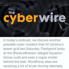 The Cyber Wire's latest podcast covers power grid hacking in Ukraine an insider threat at Kaspersky Labs and brute-forcing attacks against Wordpress sites #cyberwire #cybersecurity #news #infosec #compsci #pentesting #hacking #cissp #ciso #oscp #informationsecurity #podcast #securitysphere  #malware #coding #programming #software #developer #javascript #netsec #technology #encryption #python #kalilinux #bugbounty #stackoverflow #hackathon #linux