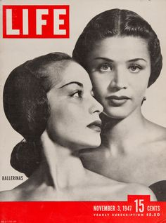 "Life Magazine cover, ""Ballerinas Ruth Ann Koesun and Melissa Hayden"", November 3, 1947"