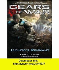 Gears of War Jacintos Remnant (9781400114719) Karen Traviss, David Colacci , ISBN-10: 1400114713  , ISBN-13: 978-1400114719 ,  , tutorials , pdf , ebook , torrent , downloads , rapidshare , filesonic , hotfile , megaupload , fileserve