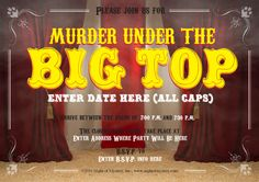 Invitation for this circus themed murder mystery party