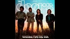 The Doors - Waiting For The Sun (Full Album)
