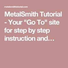 """MetalSmith Tutorial - Your """"Go To"""" site for step by step instruction and…"""