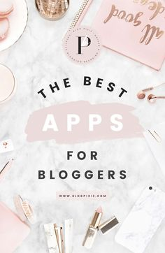 Best Apps for Bloggers ♡ iPhone apps for blogging productivity, photo editing and managing your social media. The top blogging apps you need to download for your blog.