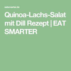 Quinoa-Lachs-Salat mit Dill Rezept | EAT SMARTER
