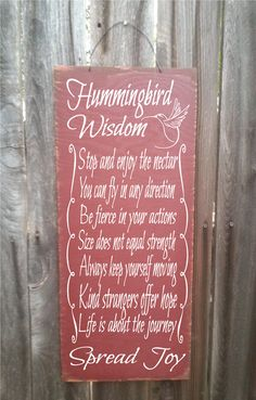 Hummingbird Wisdom sign hand painted to look rustic on 18 outdoor grade plywood with a wire hanger on top for easy hanging in your favorite Hummingbird Quotes, Hummingbird Symbolism, Hummingbird Tattoo, Hummingbird Food, Hummingbird Nectar, Hummingbird Garden, Diy Bird Feeder, Humming Bird Feeders, Mom Quotes
