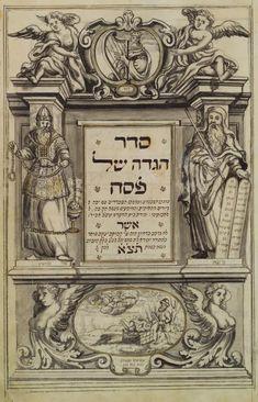 Seder Hagadah shel Pesah [Title page]. (1731) Ya'akov ben Yehuda Leyb, Sofer (Scribe), Hamburg, Manuscript, ink on vellum.