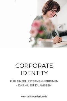 Corporate Identity für Einzelunternehmerinnen und Selbstständige ist essentiell. Mit meinem Brand-Coaching zeige ich dir, wie es geht und wie du schnell deine eigene CI aufbaust.   #Branding