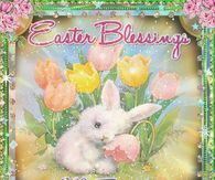 Easter Blessings My Friend
