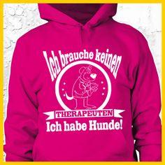 COOLES SHIRT, EXKLUSIVES MOTIV, LUSTIGER SPRUCH! Das lustige Hunde-Spruch Sweatshirt / Kapuzen-Pullover-Hoodie ist der absolute Hingucker - das ideale Geschenk für Hundehalter mit Humor!  Unser Angebot umfasst auch weitere Oberteile, einfach oben auf IchLiebeHunde.com klicken: Funshirt / Hundesprüche-Shirt / Spruch-Shirt / Motiv-Shirt / T-Shirt Motive / Langarmshirt / Ladyshirt / Top / Sweatshirt / Hoodie / Hoody Kapuzenshirt / Kapuzenpullover Pulli / Damen Hoodie / Pullover Bluse
