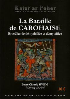 Réédition de la publication de 1996, avec documentations couleurs, et résultats des recherches archéologiques, par le Centre  Généalogique et Historique de Poher, à Carhaix, fin octobre 2016.