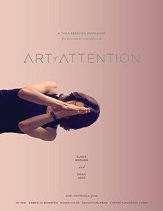 Art of Attention: A Yoga Practice Workbook for Movement a... https://www.amazon.com/dp/1622035933/ref=cm_sw_r_pi_dp_x_vkJcybPABRKN1