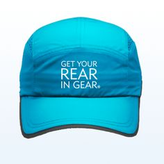 Get Your Rear in Gear Running Hat