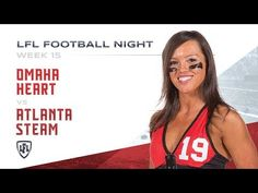 The Playoffs start early for the Omaha Heart and the Atlanta Steam, both coming into this game at winner advances to the Playoffs while the loser is eli. Lingerie Football, Legends Football, Bikini Fashion, Atlanta, Seasons, Heart, Nhl, Youtube, Campaign