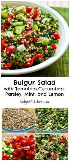 If you're looking for a new way to use tomatoes and cucumbers, this Bulgur Salad with Tomatoes, Cucumbers, Parsley, Mint, and Lemon tastes fresh and summery.  I've made this for parties and dinners and this salad is a great side for any kind of grilled food.  #Vegan #SummerFood [from KalynsKitchen.com]