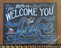 Welcome to the lake Sign 8x24 Cottage Sign by Timberlinewoodworks
