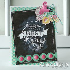 Betsy Veldman - Card Creations 11 from Paper Crafts magazine; and check out this trendy chalkboard version. There's a link to this one, too!