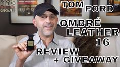 Tom Ford Ombré Leather 16 Review + Giveaway