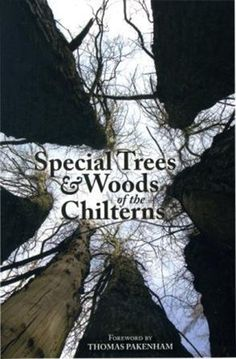 Special Trees and Woods of the Chilterns