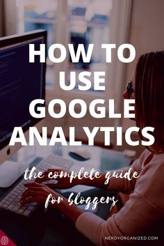 google analytics, blogging tips, how to blog, analytics for bloggers