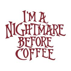 Nightmare Before Coffee Cuttable Design PNG DXF SVG & eps File for Silhouette Cameo and Cricut The Effective Pictures We Offer You About healthy food meals A quality picture can … Coffee Is Life, I Love Coffee, Coffee Art, My Coffee, Coffee Break, Coffee Enema, Coffee Lovers, Coffee Travel, Coffee Cups