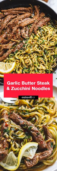 15 Minute Lemon Garlic Butter Steak with Zucchini Noodles : 15 Minute Garlic Butter Steak with Zucchini Noodles — Delicious juicy marinated steak and zucchini noodles, so much flavor and nearly IMPOSSIBLE to mess up! Paleo Recipes, Low Carb Recipes, Cooking Recipes, Healthy Steak Recipes, Recipes With Breakfast Steak, Flour Recipes, Milk Recipes, Muffin Recipes, Cheese Recipes
