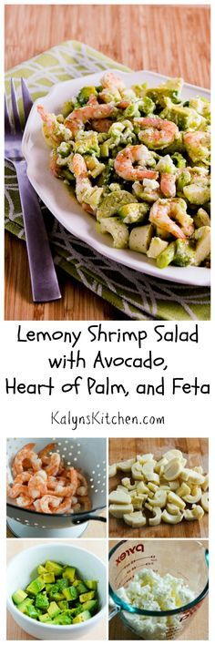 If you're looking for an extra-special salad for a summer holiday party or family event, you can't go wrong with this Lemony Shrimp Salad with Avocado, Heart of Palm, and Feta.  This salad is low-carb, gluten-free, and South Beach Diet friendly, but most of all it's just amazingly delicious. [from KalynsKitchen.com]