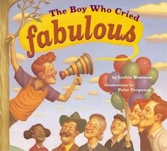 Book Look - The Boy Who Cried Fabulous by Leslea Newman. Use for vocab and other CAFE mini lessons