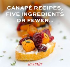 10 of the most delicious canapé recipes with five ingredients or fewer to impress your relatives and guests this party season