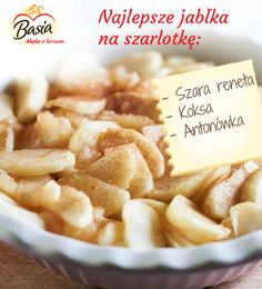 Najlesze jabłka na szarklotkę <3 Naan, Kitchen Hacks, Apple Pie, Cool Kitchens, Good Food, Easy Meals, Food And Drink, Healthy Recipes, Cooking