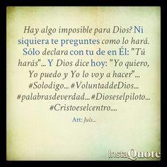 """Dios dice hoy: """"Yo quiero, Yo puedo y Yo lo voy a hacer""""... #Solodigo... #VoluntaddeDios... #palabrasdeverdad... #Dioseselpiloto... #Cristoeselcentro..."""