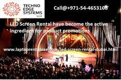 Looking for Promote or Advertise your Products through LED Screen in across Dubai. Contact Techno Edge Systems for Advance Technology equipped and Lightweight LED Screen Rental Dubai, UAE. Call us at @+971-54-4653108.