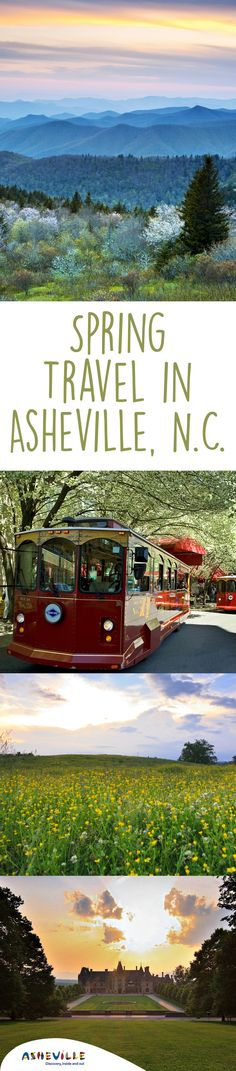 Planning a spring vacation to Asheville, N.C. to see Biltmore, the Blue Ridge Mountains, TONS