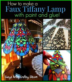 How to make a Faux Tiffany Lamp with paint and glue!