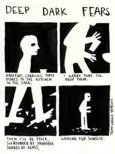 'Deep Dark Fears' is a Tumblr blog by artist and animator Fran Krause devoted to illustrations of the deepest, darkest fears we carry within us.