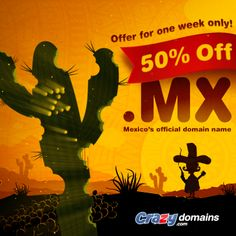 For one week only! We're having a Mexican fiesta with 50% off our .MX top level domain.   Be a MexiCAN not a MexiCAN'T and get yours here today: http://www.crazydomains.com/?mexi50