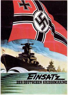 """Cartel de propaganda Alemán - German propaganda poster """"Einsatz der Deutschen Kriegsmarine"""" Segunda guerra mundial - Second World War - WWII"""