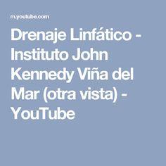 Drenaje Linfático - Instituto John Kennedy Viña del Mar (otra vista) - YouTube