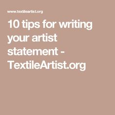 10 tips for writing your artist statement - TextileArtist.org
