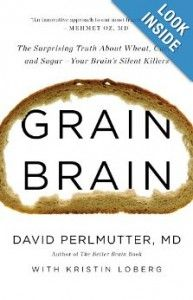 New book by the author of Wheat Belly. Grains cause dementia and other brain disorders.